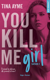 You kill me girl Saison 2