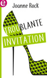 Troublante invitation