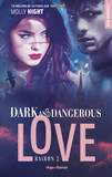 Dark and dangerous love Saison 3