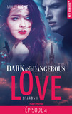 Dark and dangerous love Episode 4 Saison 1