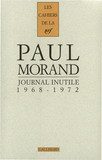 Journal inutile (Tome 1) - 1968-1972