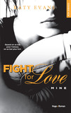 Fight For Love - tome 2 Mine